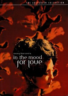 In the mood for love (2000) I've still have that songs in my head....and how cool are Maggie Cheung and Tony Leung in this movie??? Ideally connected to 2046, it depicts the restlessness and fugacity of love and youth