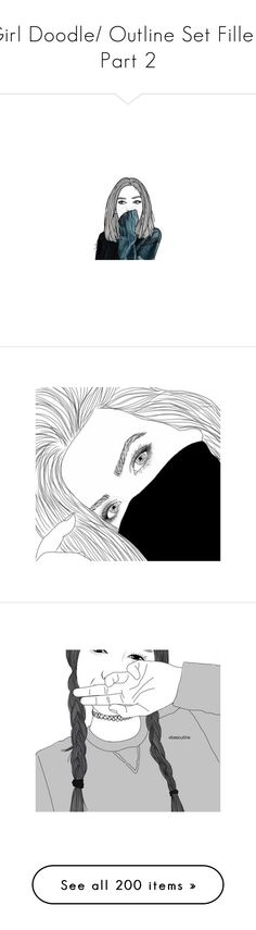 """Girl Doodle/ Outline Set Fillers Part 2"" by rnmrnd ❤ liked on Polyvore featuring fillers, drawing, drawings, icons, outline, doodles, fillers - drawings, scribble, backgrounds and extras"