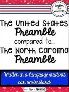 The United States Preamble Compared to The North Carolina Preamble -  This product introduces students to the United States and North Carolina Preamble. It includes: it's purposes, principles and goals of government established by our national and state constitution.