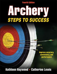 Ideal for beginning to intermediate archers, Archery: Steps to Success details the skills, techniques, and strategies for shooting safely, accurately, and consistently. The Steps to Success format, complete with full-color photos, drills, and assessment exercises, allows casual archers, competitors, and bow hunters to progress at their own pace.