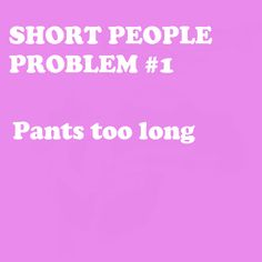 Short People Problem #1