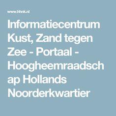 Informatiecentrum Kust, Zand tegen Zee - Portaal - Hoogheemraadschap Hollands Noorderkwartier
