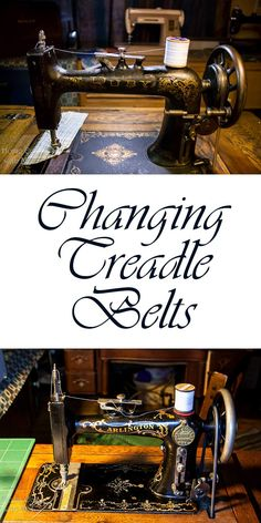 Learn how to replace the belt on your vintage treadle sewing machine with correct tension and learn about materials other than leather to use.