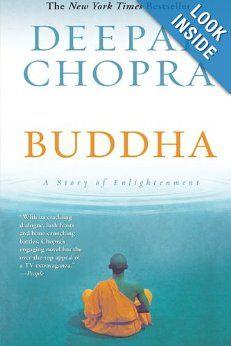 Buddha: A Story of Enlightenment: Deepak Chopra: 9780060878818: Amazon.com: Books for me to read.