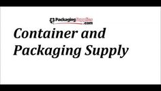 container and packaging supply