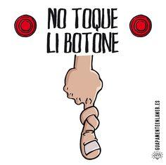 No toque li botone