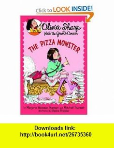 The Pizza Monster (Olivia Sharp Agent for Secrets) (9780440420590) Marjorie Weinman Sharmat, Mitchell Sharmat, Denise Brunkus , ISBN-10: 0440420598  , ISBN-13: 978-0440420590 ,  , tutorials , pdf , ebook , torrent , downloads , rapidshare , filesonic , hotfile , megaupload , fileserve