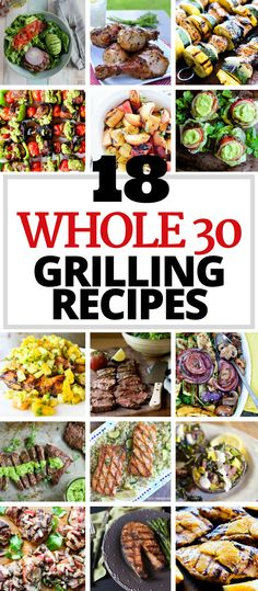Enjoy these 18 Whole30 Grilling Recipes! Each one is packed with flavor, gluten free, dairy free, and oh so yummy! via @thewholecook