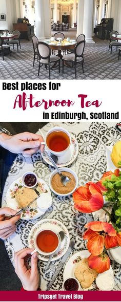 Best afternoon Teas in Edinburgh, Scotland. Best places for afternoon tea in Edinburgh, UK