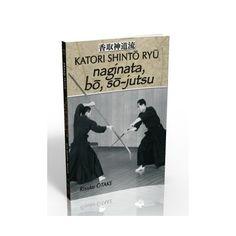 Katori Shinto Ryu - naginata, bo, so-jutsu Samurai Weapons, Katana Swords, Samurai Warrior, Martial Arts Books, Hand To Hand Combat, History, Martial Arts, Civilization, Guns