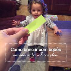 O post de hohe é sobre como criar brincadeiras para bebes deixando-os explorar materiais simples que você têm em casa.