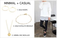 Pair minimal gold jewellery with a comfy and casual outfit in black and white.