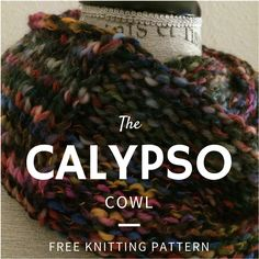 Calypso Cowl Free Knitting Pattern: Easy 1-skein project!