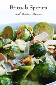 Simple and delicious Brussels sprouts recipe with lightly steamed or boiled sprouts, mixed with sauteed onions, butter, and toasted almonds. #lowcarb #paleo #glutenfree ~ SimplyRecipes.com