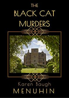 The Black Cat Murders: A Cotswolds Country House Murder (Heathcliff Lennox Book by Karen Baugh Menuhin Best Mysteries, Cozy Mysteries, How To Be Likeable, Birthday Wishlist, Book Gifts, Hush Hush, Free Books, Book Lovers, Books To Read