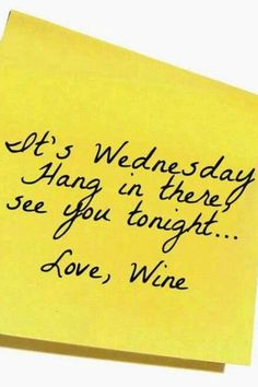 Good Day Quotes : QUOTATION – Image : Quotes Of the day – Description Happy Wine Wednesday! Mehr Sharing is Caring – Don't forget to share this quote ! Wine Wednesday, Wednesday Memes, Happy Wednesday, Happy Hour, Wednesday Outfit, Good Day Quotes, Quote Of The Day, Quotes To Live By, Happy Wine