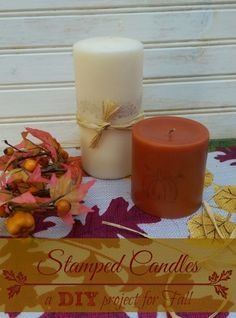Stamped Candles - A #DIY Project for Fall