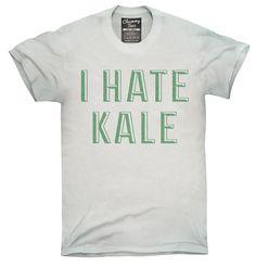 I Hate Kale Shirt, Hoodies, Tanktops