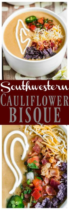 "Loaded Southwestern Cauliflower Bisque [with recipe video] | Loaded Southwestern Cauliflower ""Bisque"" Silky, smoky Loaded Southwestern Roasted Cauliflower Bisque thickened with white beans, flavored with Tex-Mex spices and garnished with all the toppings! This skinny bisque packs flavor MINUS all the heavy cream! via No Spoon Necessary 