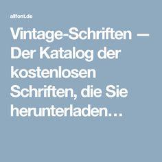 Vintage-Schriften — Der Katalog der kostenlosen Schriften, die Sie herunterladen…