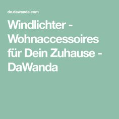 Windlichter - Wohnaccessoires für Dein Zuhause - DaWanda