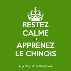 Restez calme et apprenez le chinois