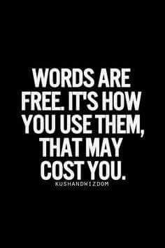 You can apologize for it.but once the words are spoken. So true so think before you speak or you'll regret it. Quotes Thoughts, Life Quotes Love, Great Quotes, Quotes To Live By, Me Quotes, Motivational Quotes, Wisdom Quotes, Power Of Words Quotes, Positive Quotes
