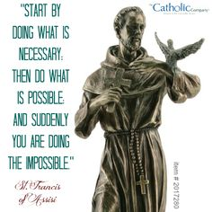"This is probably what St. Francis of Assisi would say to you if you asked him, ""What should I give up for Lent?"""