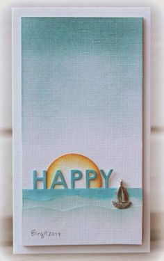 "Rapport från ett skrivbord. Birgit's card was made for the CAS-ual Friday challenge- to make a farewell card in a long format. She used the ""Happy"" Technique Tuesday die, inks and a boat charm. Birgit's cards are always simple in style and cleverly designed. No wonder she has so many followers of her blog and on SCS."