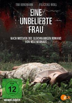 Eine unbeliebte Frau * IMDb Rating: 5,0 (25) * 2013 Germany * Darsteller: Tim Bergmann, Felicitas Woll, Michael Schenk,