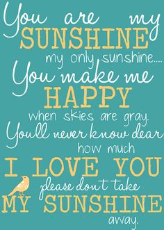 You are my Sunshine ❤