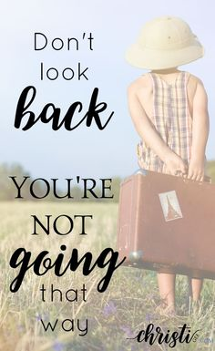 Jesus will take you to places with Him that are more than you imagined, but they will rarely look like what you had planned. Christian living encouragement for trusting God's timing, seeking God's will. Don't look back, you're not going that way. via @ChristiLGee