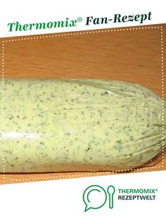 Melanies schnelle Kräuterbutter Melanie's fast herb butter from Millyneo. A Thermomix ® recipe from the Sauces / Dips / Spreads category www.de, the Thermomix® Community. A Food, Food And Drink, Kneading Dough, Herb Butter, Dog Recipes, Sauce Recipes, Hot Dog Buns, Food Processor Recipes, Food To Make