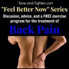 Advice and exercise program from a physical therapist on how to treat and deal with back pain - Tone-and-Tighten.com