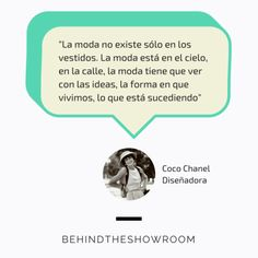 Coco Chanel dijo que... #Fashionquotes #frasesmoda #behindtheshowroom #frases #quotes | Behind the showroom