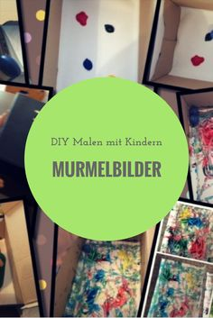 Tolle und einfache Bastelidee für Kinder - Murmelbilder. Mit Gegenständen die ihr bestimmt zu Hause habt, könnt ihr diese Kunstwerke fertigen. Und jedes Bild ist ein Unikat!