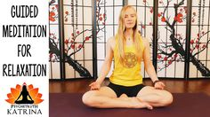 Katrina Yoga #12 Guided Meditation For Anxiety & Stress Beginners Flow