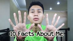 10 Facts About Me | Rizki Muhagi