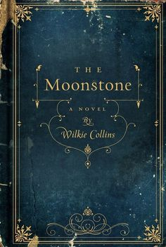 Beautiful Old Books.The Moonstone by Wilkie Collins, 1868 pretty cover Book Cover Art, Book Cover Design, Book Art, Cover Books, Fantasy Book Covers, Vintage Book Covers, Vintage Books, Vintage Notebook, Old Books