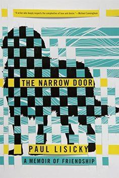 The Narrow Door: A Memoir of Friendship, http://www.amazon.com/dp/1555977286/ref=cm_sw_r_pi_awdm_OelWwb0BNN17B