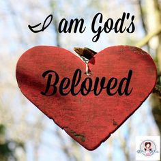 I am God's Beloved - Worshipful Living