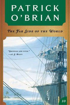 Amazon.com: The Far Side of the World (Vol. Book 10) (Aubrey/Maturin Novels) eBook: Patrick O'Brian: Kindle Store