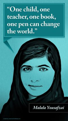Favorite Quote Poster Series One child, one teacher, one book, one pen can change the world. Quote Posters, Movie Posters, Malala Yousafzai, Poster Series, Pta, Change The World, Chemistry, Favorite Quotes, Back To School