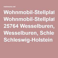 Wohnmobil-Stellplatz 25764 Wesselburen, Schleswig-Holstein