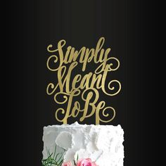 Wedding Cake Topper, Simply Meant To Be, Cake Topper, Anniversary, Engagement Black Wedding Cakes, Beautiful Wedding Cakes, Perfect Wedding, Wedding Cake Designs, Wedding Cake Toppers, Wedding Cake Centerpieces, Wedding Decorations, Top Wedding Trends, Wedding Ideas