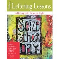 Lettering Lessons: Volume 6 with Jodi Ohl #mixedmedia #DIYstamps #printmaking