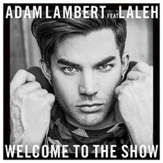 Welcome To The Show (feat. Laleh) Adam Lambert | Format: MP3, https://www.amazon.com/dp/B01CZ4HU7Y/ref=cm_sw_r_pi_dmb