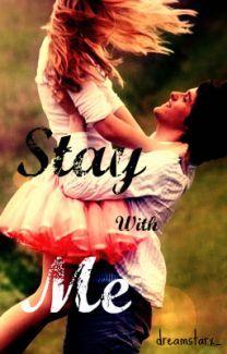 Stay With Me - Wattpad