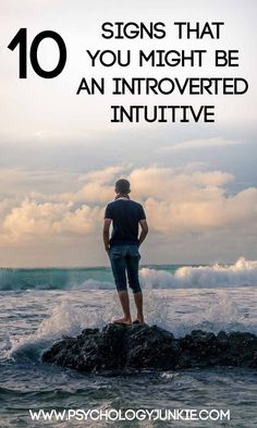 10 Signs That You're an Introverted Intuitive! #INFJ #INTJ #ENFJ #ENTJ