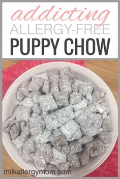 Dairy-free puppy chow great for my milk allergy family. Can also be made soy-free and peanut-free! Click for allergy alterations.